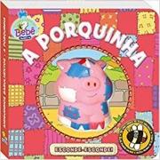 AMIGUINHOS BARULHENTOS: PORQUINHA, A