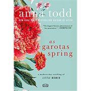 As Garotas Spring - Anna Todd