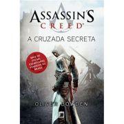 Assassin?s Creed: A Cruzada Secreta