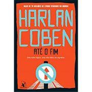 Até O Fim - Harlan Coben