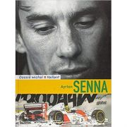 Ayrton Senna - Lionel Froissart