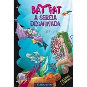 BAT PAT 14 - A SEREIA DESAFINADA