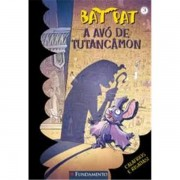 BAT PAT 3 - A AVÓ DE TUTANCÂMON