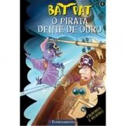 BAT PAT 4 - O PIRATA DENTE DE OURO