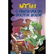 BAT PAT - O FANTASMA DO DOUTOR BOLOR
