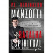 BATALHA ESPIRITUAL - REGINALDO MANZOTTI