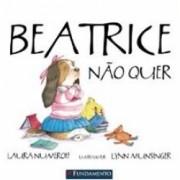 Beatrice Não Quer