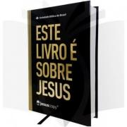 BÍBLIA SAGRADA ESTE LIVRO É SOBRE JESUS - NAA