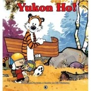 Calvin e Haroldo - Yukon-ho!