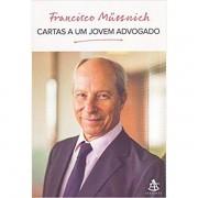 CARTAS A UM JOVEM ADVOGADO - FRANCISCO MÜSSNICH