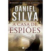 Casa de Espioes - Daniel Silva