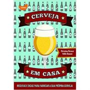 Cerveja Em Casa - Cristina Perozzi, Hallie Beaune