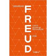 Cinco Lições de Psicanálise (1910) - Sigmund Freud
