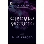 Círculo Secreto - A Iniciação Vol 1