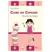 Clube do Cupcake - Mia Entra Na Mistura