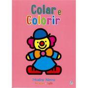 Colar e Colorir - Primeiras Palavras - Palhaço