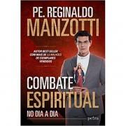 COMBATE ESPIRITUAL - PETRA - REGINALDO MANZOTTI