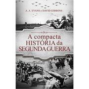 Compacta Historia da Segunda Guerra, A - Universo dos Livros