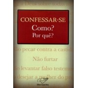 Confessar Se Como e Porque (mons Jonas Abib)