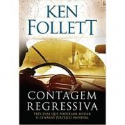 CONTAGEM REGRESSIVA - KEN FOLLETT