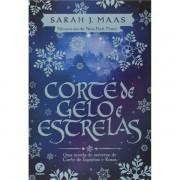 CORTE DE GELO E ESTRELAS: CORTE DE ESPINHOS E ROSAS - SARAH MAAS