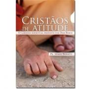 CRISTÃOS DE ATITUDE - PADRE MÁRIO BONATTI