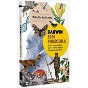 Darwin Sem Frescura - Reinaldo José Lopes e Pirula