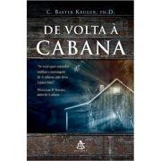 De Volta A Cabana - C. Baxter Kruger