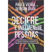 Decifre e Influencie Pessoas - Paulo Vieira e Deibson Silva