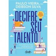 DECIFRE SEU TALENTO - PAULO VIEIRA E DEIBSON SILVA