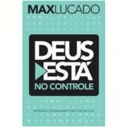 Deus Está No Controle - Max Lucado