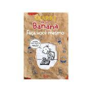 Diario de Um Banana - Faca Voce Mesmo
