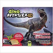 Dino Aventura 4d - Dinossauros Carnívoros