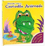 Diversao Com Fantoches: Diversao Com O Crocodilo Animado