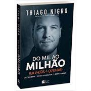 Do Mil Ao Milhao - Thiago Nigro