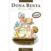 DONA BENTA: COMER BEM - EDIÇÃO ESPECIAL COMPLETA