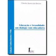 EDUCACAO E SEXUALIDADE UM DIALOGO COM EDUCADORE
