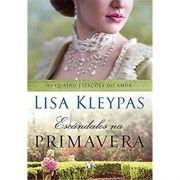 Escândalos Na Primavera - Lisa Kleypas