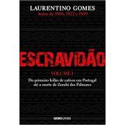 Escravidão - Laurentino Gomes