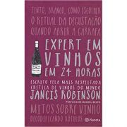 Expert Em Vinhos Em 24 Horas - Jancis R. Robinson