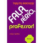 Fala Sério, Professor! - 2 Ed.