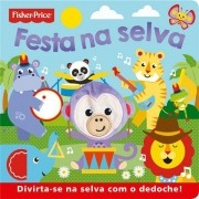 FESTA NA SELVA - FISHER-PRICE