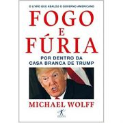 Fogo e Furia - Michael Wolf