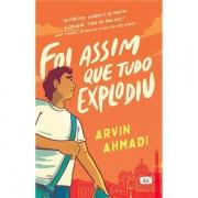 FOI ASSIM QUE TUDO EXPLODIU - ARVIN AHMADI
