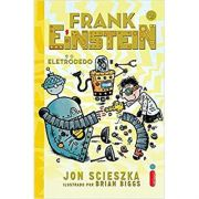 Frank Einstein e O Eletrodedo: 2 - Jon Scieszka