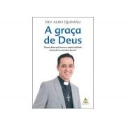 Graça de Deus, A - Rev. Aldo Quintão
