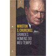 Grandes Homens do Meu Tempo - Winston S. Churchill