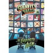 GRAVITY FALLS: AO ESQUISITO E ALÉM - JOE BOOKS