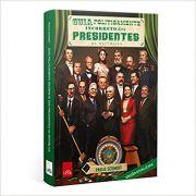 Guia Politicamente Incorreto dos Presidentes da República - Paulo Schmidt - Atualizada