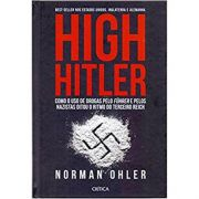 High Hitler - Norman Ohler